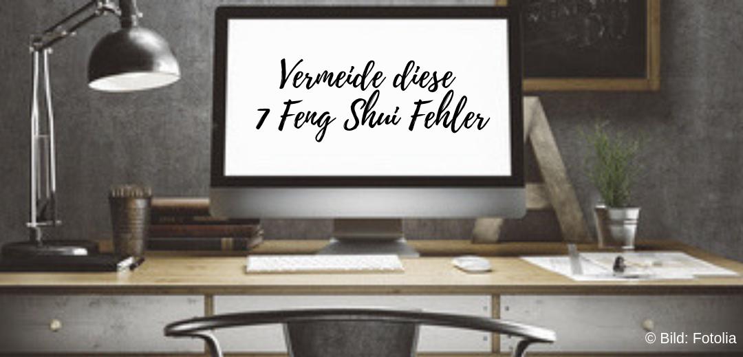7 Fehler, die du für gutes Feng Shui vermeiden solltest