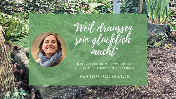 Naturexpertin Mirjam Bombis verrät ihre Strategien zum Auftanken