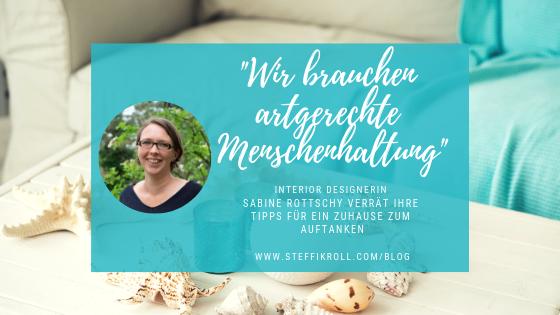 Expertentipps von Interior Designerin Sabine Rottschy für Wohlfühl-Räume