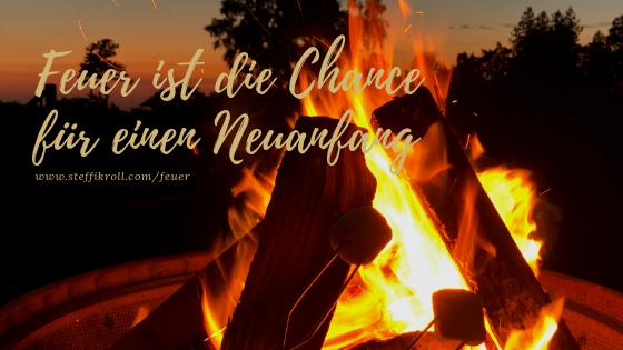 Warum wir in einer Zeit des Feuers leben