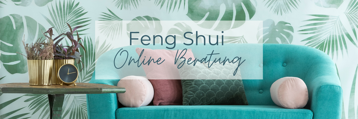 Feng Shui Online Beratung