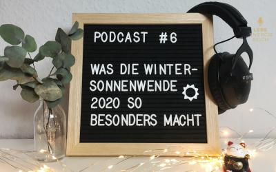 Podcast #6: Warum die Wintersonnenwende 2020 so außergewöhnlich ist