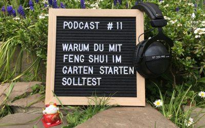 Podcast #11: Acht Gründe, warum du mit Feng Shui im Garten starten solltest