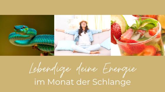 Lebendige deine Energie im Monat der Schlange